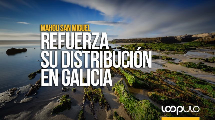 Voldis Coruña refuerza la distribución de Mahou San Miguel en Galicia