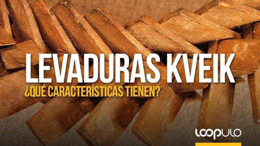¿Qué características tienen las levaduras Kveik?