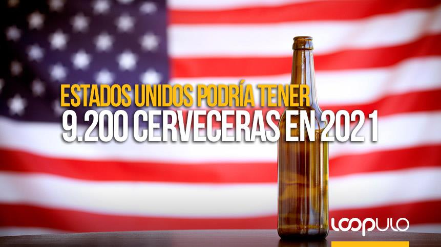 Estados Unidos podría tener 9.200 cerveceras en 2021
