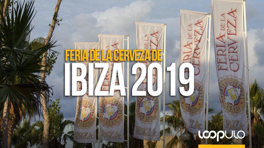 Feria de la Cerveza de Ibiza 2019, del 11 al 13 de octubre