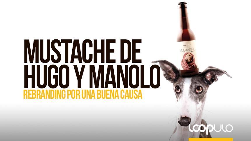 Mustache de Hugo y Manolo, rebranding por una buena causa – Loopulo