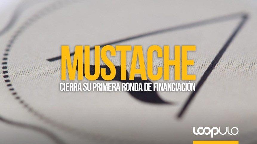 Mustache cierra su primera ronda de financiación gracias a un programa de aceleración de start ups