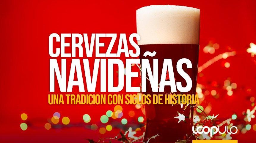 Cervezas de Navidad, una tradición con siglos de historia