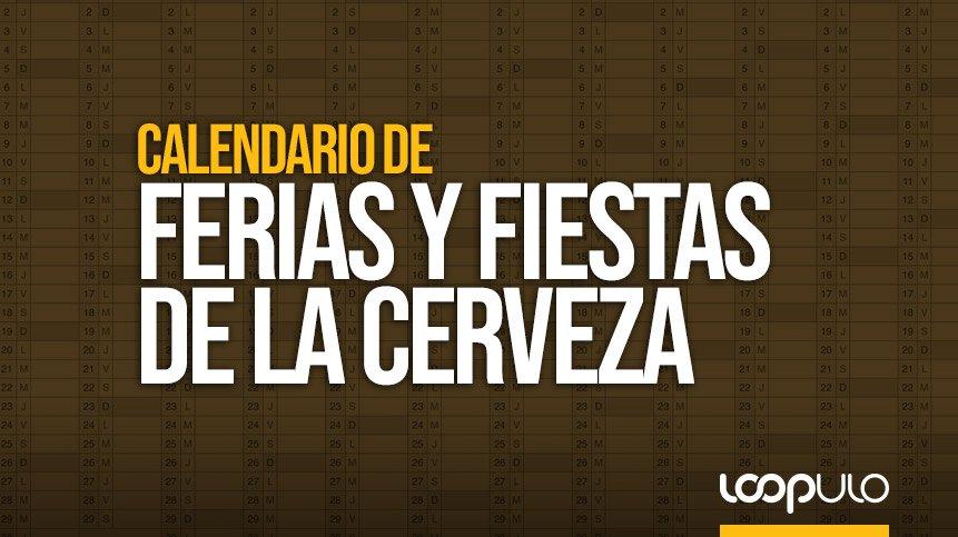 Calendario de las principales ferias y fiestas de la cerveza en España