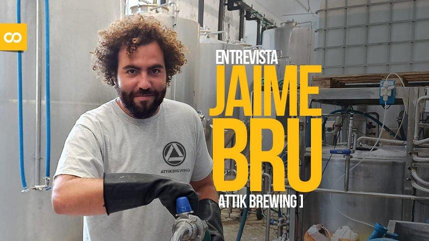 Entrevista a Jaime Bru, maestro cervecero y fundador de Attik Brewing - Loopulo